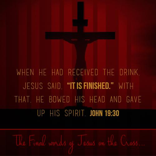 Last words of Jesus on the cross